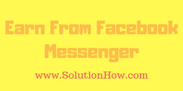 Earn from Facebook Messenger