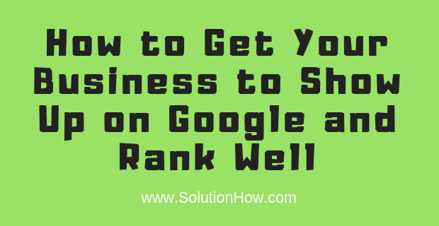 Get-Your-Business-to-Show-Up-on-Google