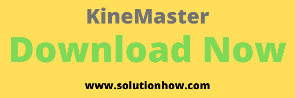 Download Now KineMaster