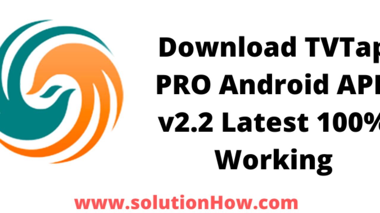 Download Tvtap Pro Android Apk V2 2 Latest 100 Working Solutionhow