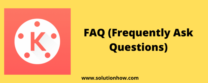 FAQ (Frequently Ask Questions)