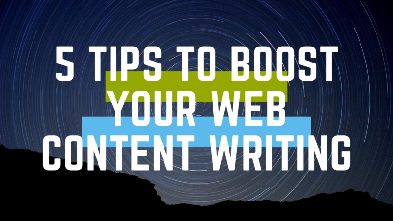 5 Tips to Boost your Web Content Writing