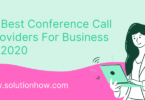 7 Best Conference Call Providers For Business in 2020