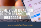 Awesome video ideas for your IGTV channel on Instagram
