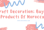 Craft Decoration Buying Products Of Moroccan