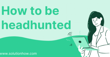 How to be headhunted