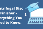Centrifugal Disc Finisher – Everything You Need to Know.