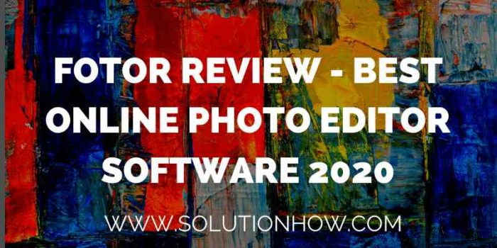 Fotor review - best online photo editor software 2020
