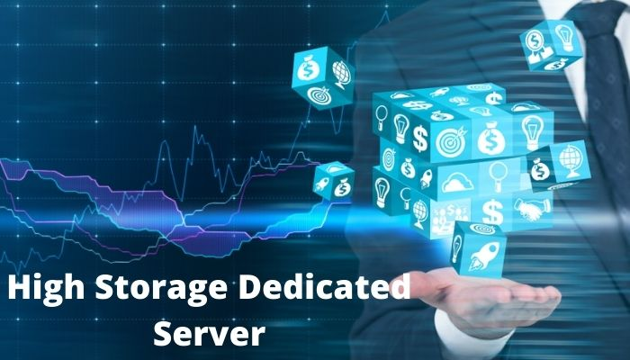 High Storage Dedicated Server