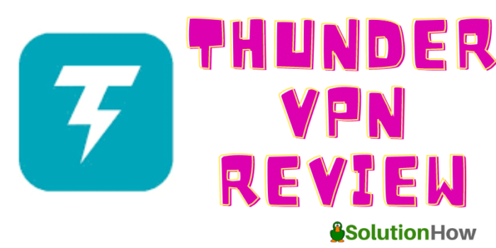 Thunder VPN Review
