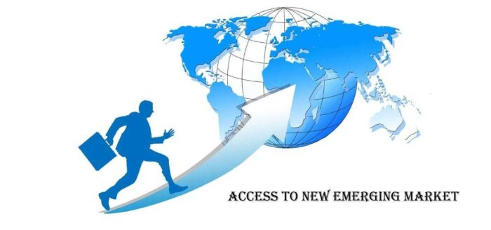 Access to new emerging market