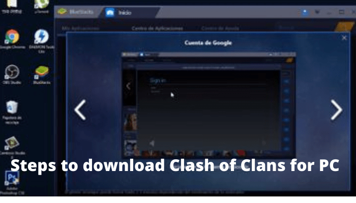 Steps to download Clash of Clans for PC